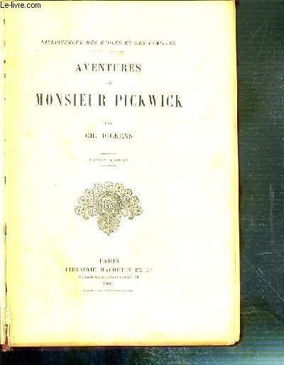 AVENTURES DE MONSIEUR PICKWICK / BIBLIOTHEQUE DES ECOLES ET DES FAMILLES