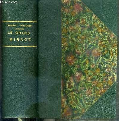 LE GRAND MIRAGE / VISAGES DE L'AVENTURE