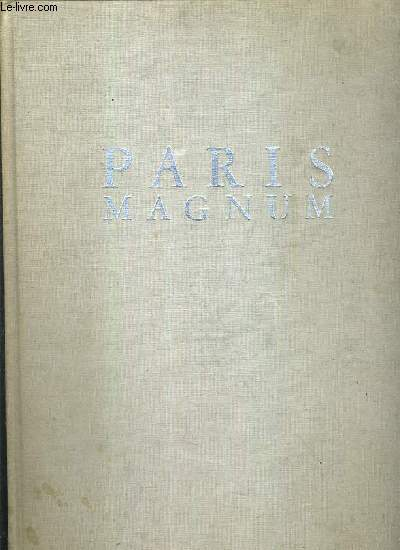 PARIS VU PAR MAGNUM - PHOTOGRAPHIES