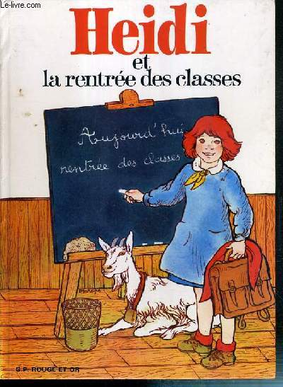 HEIDI ET LA RENTREE DES CLASSES / COLLECTION ROUGE ET OR