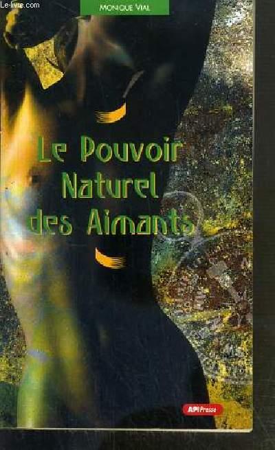 LE POUVOIR NATUREL DES AIMANTS