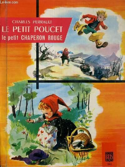 LE PETIT POUCET - LE PETIT CHAPERON ROUGE - LIVRE A SYSTEME.