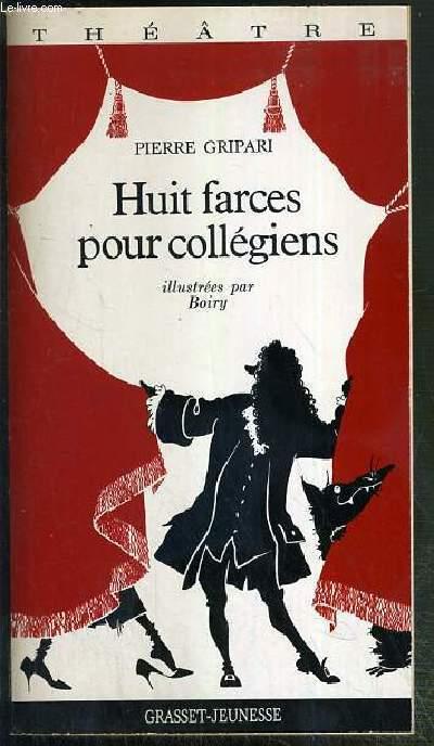 HUIT FARCES POUR COLLEGIENS / COLLECTION THEATRE