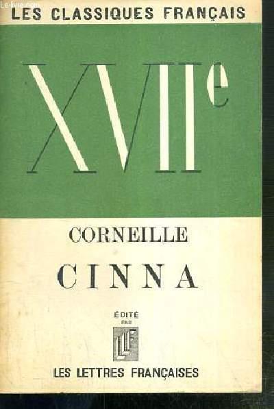 CINNA / LES CLASSIQUES FRANCAIS XVIIe.