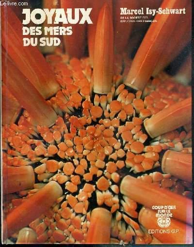 JOYAUX DES MERS DU SUD / COUP D'OEIL SUR LE MONDE