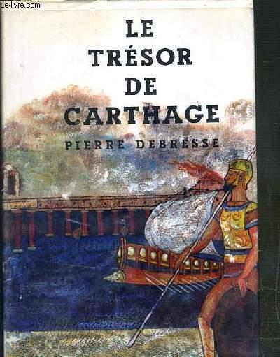 LE TRESOR DE CARTHAGE  / COLLECTION FANTASIA N°90.