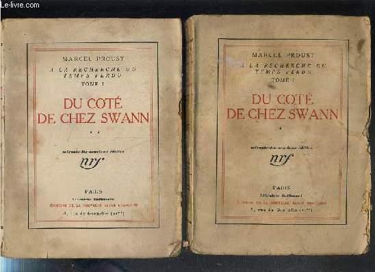 DU COTE DE CHEZ SWANN - A LA RECHERCHE DU TEMPS PERDU - 2 TOMES - 1 + 2