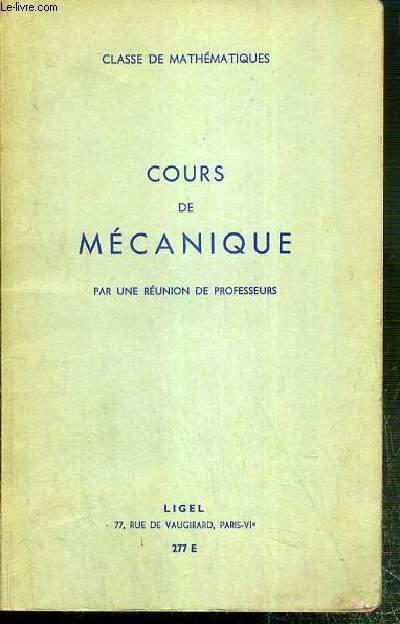 COURS DE MECANIQUE - CLASSE DE MATHEMATIQUES - N°277 E