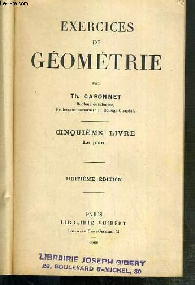 EXERCICES DE GEOMETRIE - CINQUIEME LIVRE. LE PLAN - HUITIEME EDITION