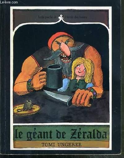 LE GEANT DE ZERALDA / COLLECTION LUTIN POCHE DE L'ECOLE DES LOISIRS.