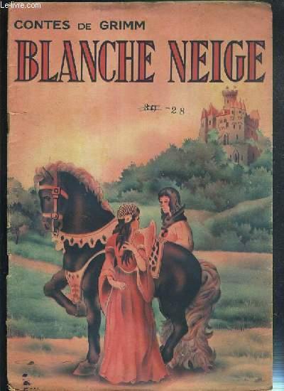 BLANCHE NEIGE - CONTES DE GRIMM
