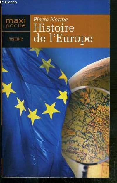 HISTOIRE DE L'EUROPE - GRANDS HOMMES... - GRANDS EVENEMENTS... - CHRONOLOGIE.. - LA COMMUNAUTE EUROPEENNE ET SES TRAITES FONDATEURS (ROME, MAASTRICHT..)