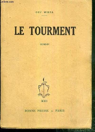 LE TOURMENT / COLLECTION LE RUBAN BLEU XXII