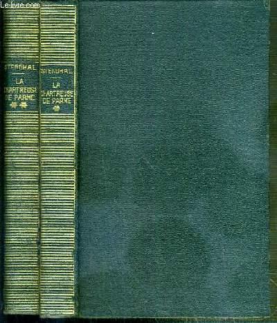 LA CHARTREUSE DE PARME - 2 TOMES - 1 + 2