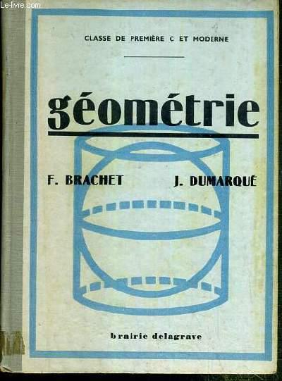 GEOMETRIE - CLASSE DE PREMIERE C ET MODERNE