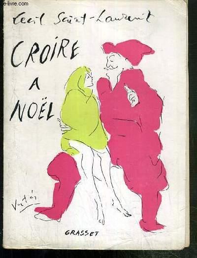 CROIRE A NOEL
