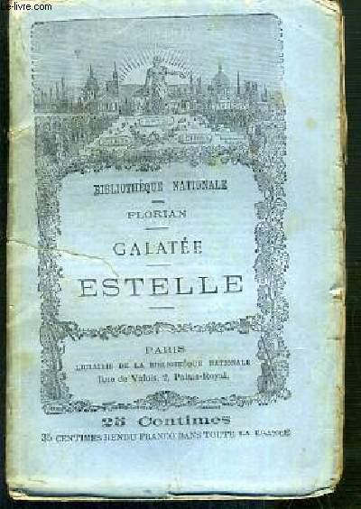 GALATEE - ESTELLE / BIBLIOTHEQUE NATIONALE