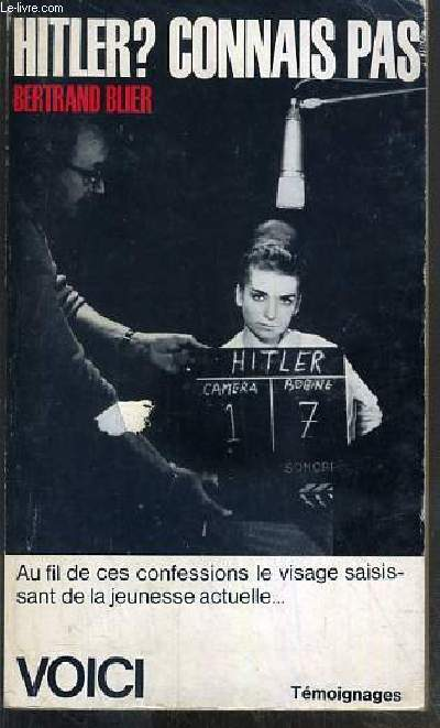 HITLER ? CONNAIS PAS / COLLECTION VOICI TEMOIGNAGES N°33.