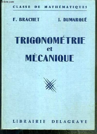 TRIGONOMETRIE ET MECANIQUE - CLASSE DE MATHEMATIQUES