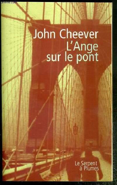 L'ANGE SUR LE PONT - NOUVELLES / COLLECTION FICTION ETRANGERE.