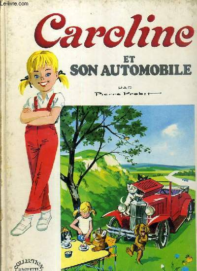 CAROLINE ET SON AUTOMOBILE / COLLECTION CAROLINE