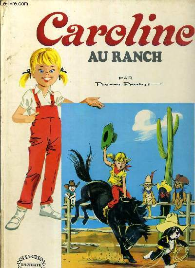 CAROLINE AU RANCH / COLLECTION CAROLINE