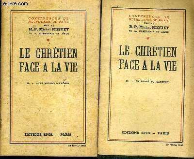 CONFERENCES DE NOTRE-DAME DE PARIS - LE CHRETIEN FACE A LA VIE - 2 FASCICULES - II + III / II. DE LA MATIERE A L'ESPRIT - III. LA SANTE DU CHRETIEN.