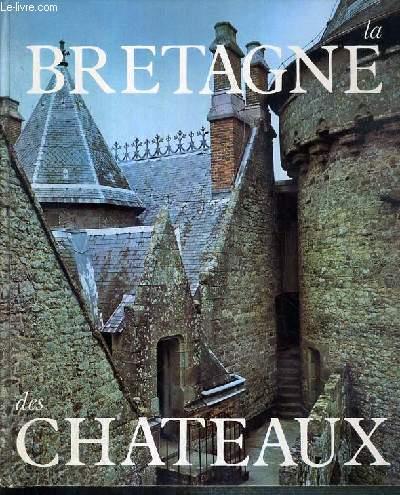 LA BRETAGNE DES CHATEAUX