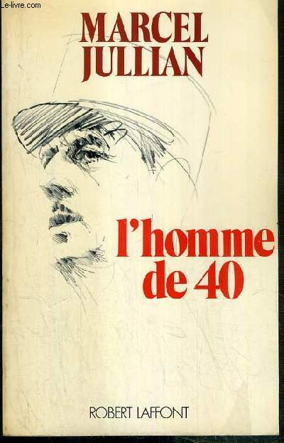L'HOMME DE 40 / COLLECTION LA MEMOIRE COLLECTIVE.