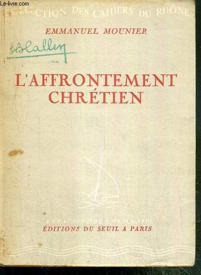 L'AFFRONTEMENT CHRETIEN / COLLECTION DES CAHIERS DU RHONE