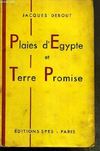 PLAIES D'EGYPTE ET TERRE PROMISE - ENVOI DE L'AUTEUR.