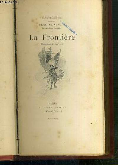 LA FRONTIERE / COLLECTION GUILLAUME.