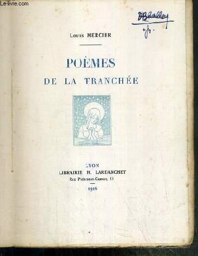 POEMES DE LA TRANCHEE - EXEMPLAIRE N°366 / 600 SUR VELIN D'ARCHES