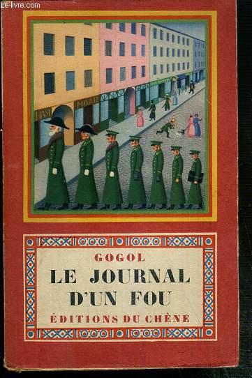 LE JOURNAL D'UN FOU - NOUVELLE