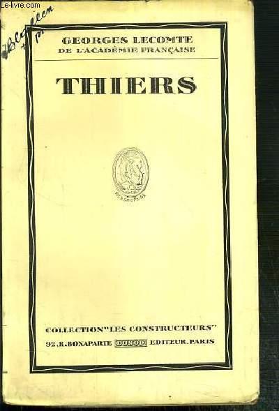 THIERS / COLLECTION LES CONSTRUCTEURS.