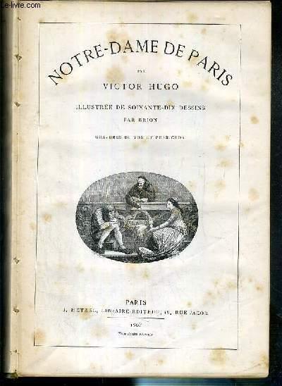 NOTRE-DAME DE PARIS + HAN D'ISLANDE + BUG-JARGAL (1791) + LE DERNIER JOUR D'UN CONDAMNE - EN 1 VOLUME - 5 photos disponibles.