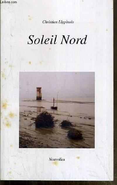 SOLEIL NORD - NOUVELLES - ENVOI DE L'AUTEUR.