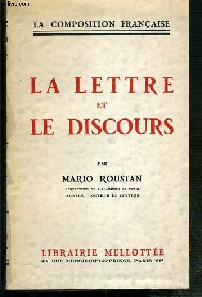 LA LETTRE ET LE DISCOURS - LA COMPOSITION FRANCAISE