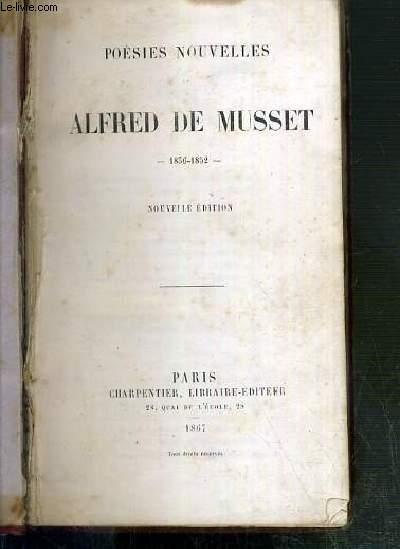 POESIES NOUVELLES ALFRED DE MUSSET 1836-1852