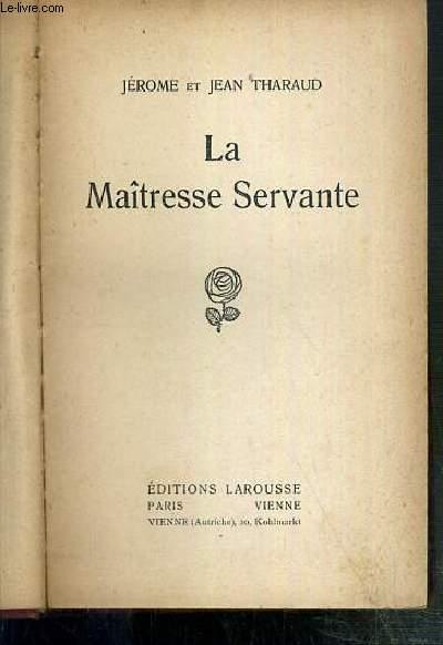 LA MAITRESSE SERVANTE
