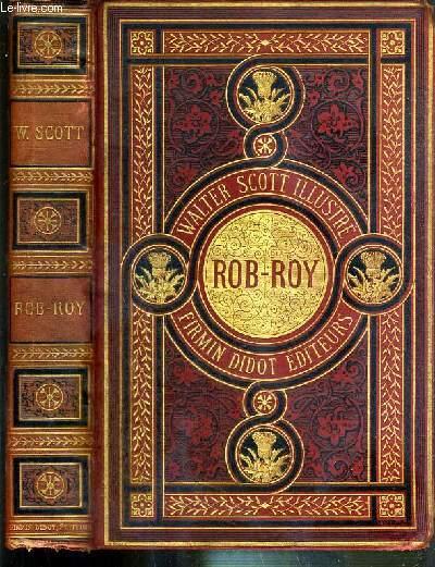ROB ROY - WALTER SCOTT ILLUSTRE