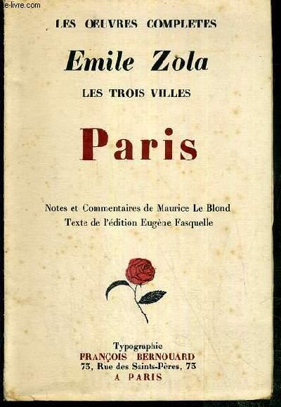 PARIS - LES TROIS VILLES - LES OEUVRES COMPLETES
