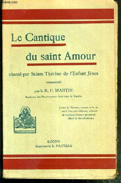 LE CANTIQUE DU SAINT AMOUR - CHANTE PAR SAINTE THERESE DE L'ENFANT JESUS