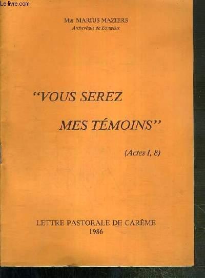 VOUS SEREZ MES TEMOINS - LETTRES PASTORALE DE CAREME - 1986 - FASCICULE