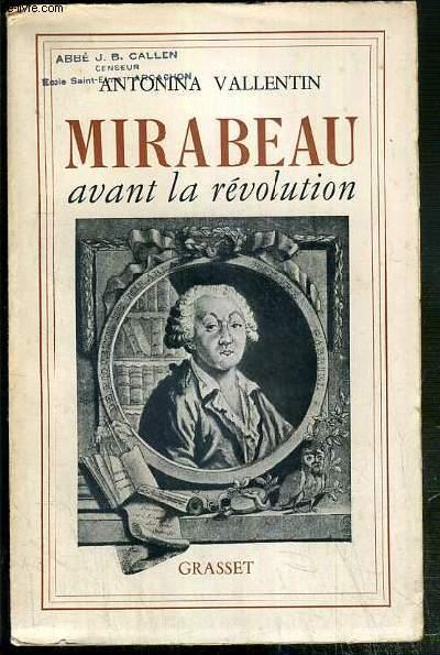MIRABEAU AVANT LA REVOLUTION
