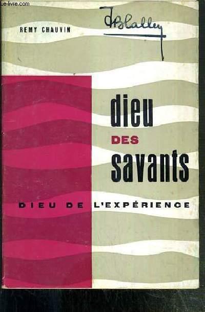 DIEU DES SAVANTS - DIEU DE L'EXPERIENCE