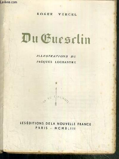 DU GUESCLIN / COLLECTION LA VIE EXALTANTE
