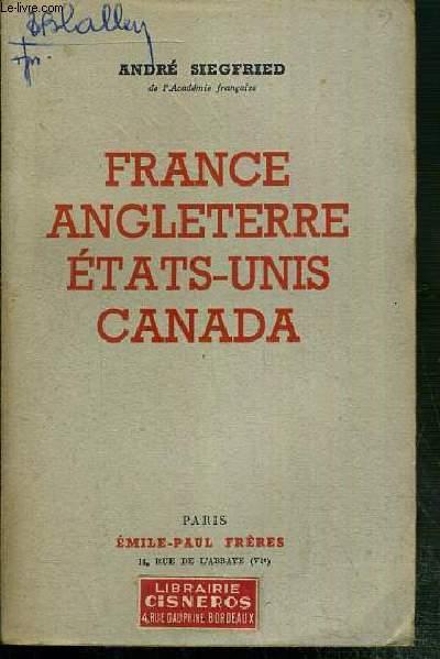 FRANCE - ANGLETERRE - ETATS-UNIS - CANADA