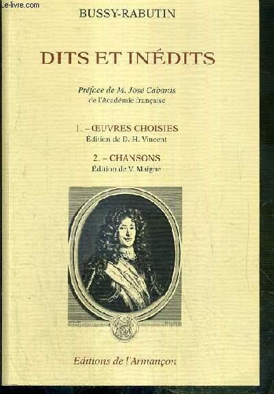 DITS ET INEDITS - 1. OEUVRES CHOISIES, EDITION DE D.-H. VINCENT - 2. CHANSONS, EDITION DE V. MAIGNE.