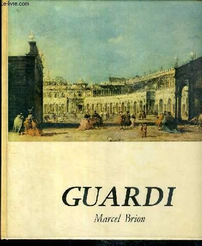GUARDI / COLLECTION DE LA PEINTURE.